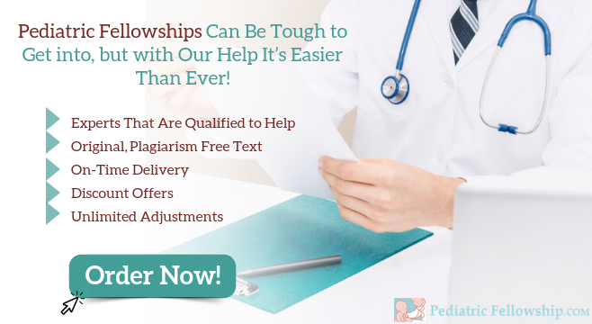 pediatric fellowship documents writing